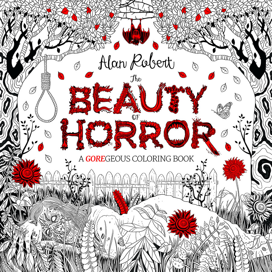 the beauty of horror a goregeous coloring book by alan robert idw publishing