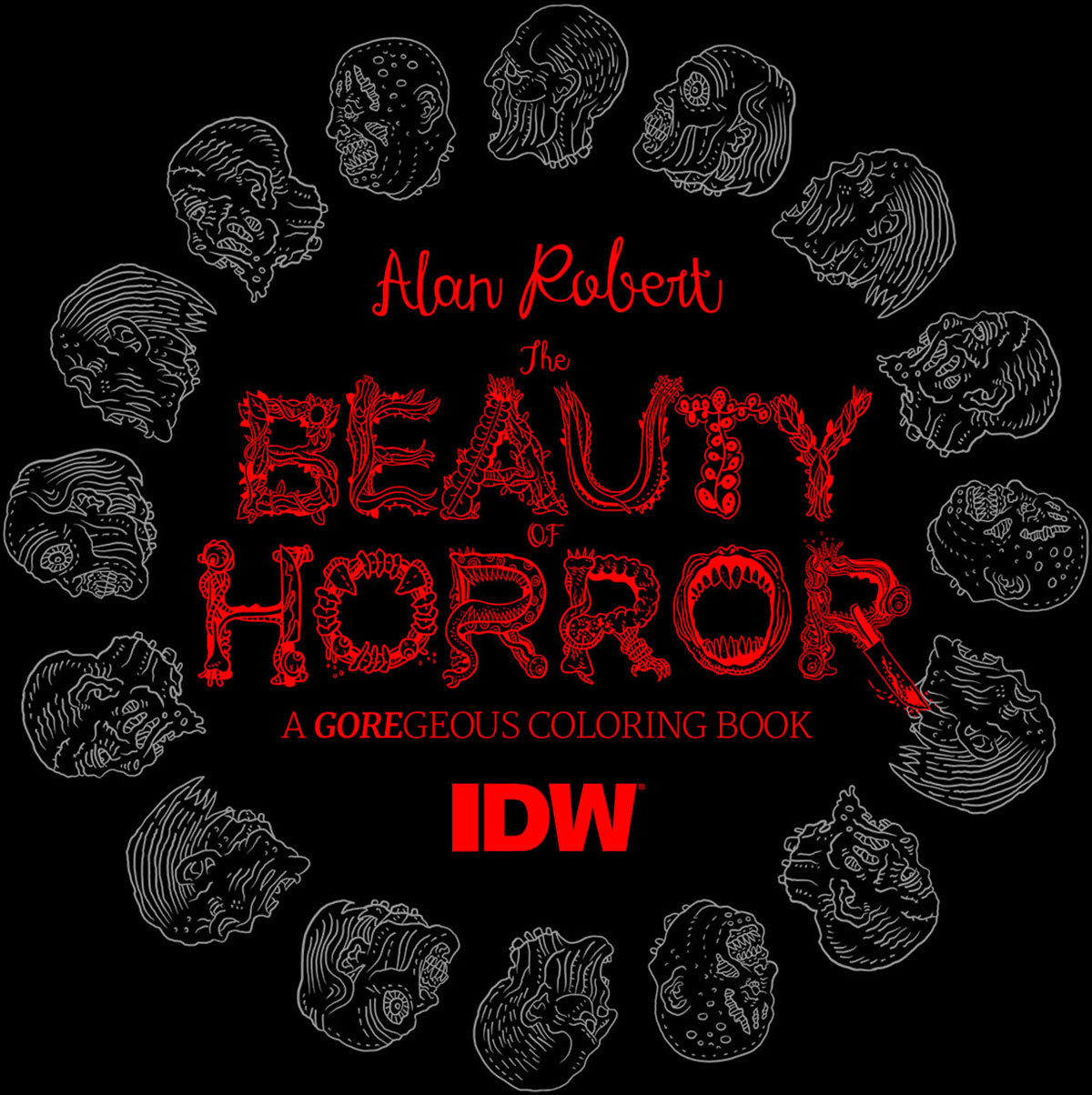 the beauty of horror 2 ghoulianas creepatorium another goregeous coloring book by alan robert